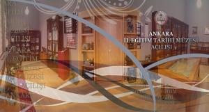 Ankara İl Eğitim Tarihi Müzesi Açılışı